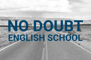 NO DOUBT ENGLISH SCHOOL